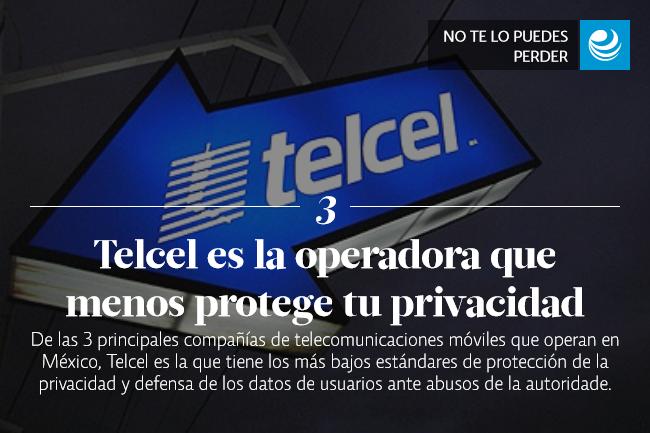 Telcel, la operadora móvil que menos protege y defiende tu privacidad