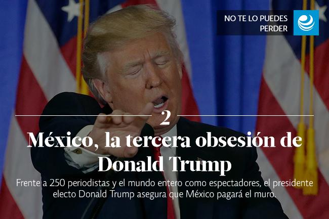 México, la tercera obsesión de Donald Trump