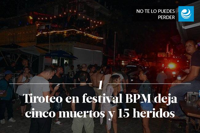 Tiroteo en festival BPM deja cinco muertos y 15 heridos