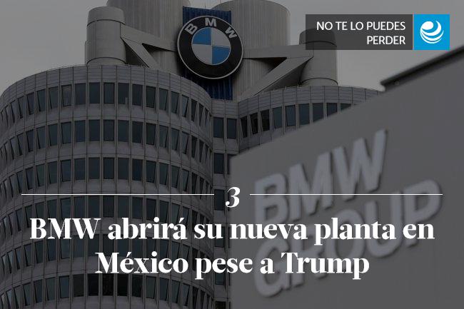 BMW abrirá su nueva planta en México pese a Trump