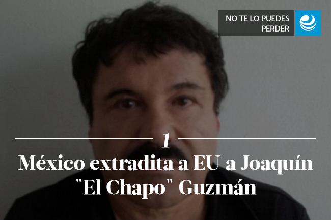 México extradita a EU a Joaquín