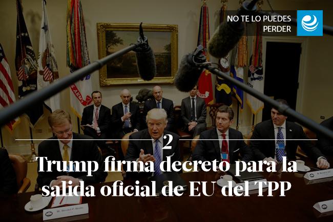 Trump firma decreto para la salida oficial de Estados Unidos del TPP