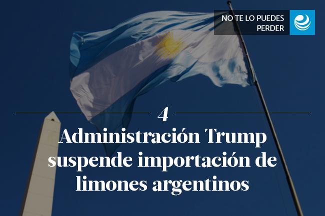 Administración Trump suspende importación de limones argentinos