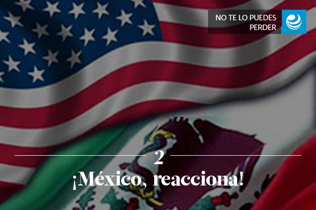 ¡México, reacciona!