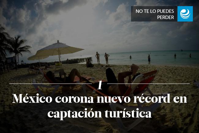 México corona nuevo récord en captación turística