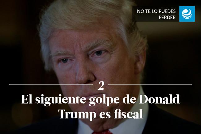 El siguiente golpe de Donald Trump es fiscal