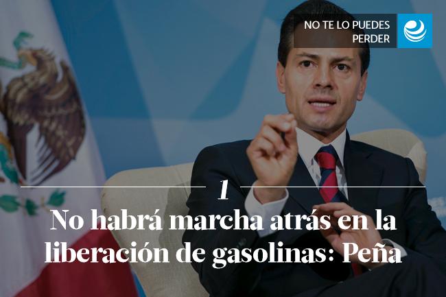 No habrá marcha atrás en la liberación de gasolinas: Peña
