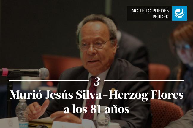 Murió Jesús Silva-Herzog Flores a los 81 años
