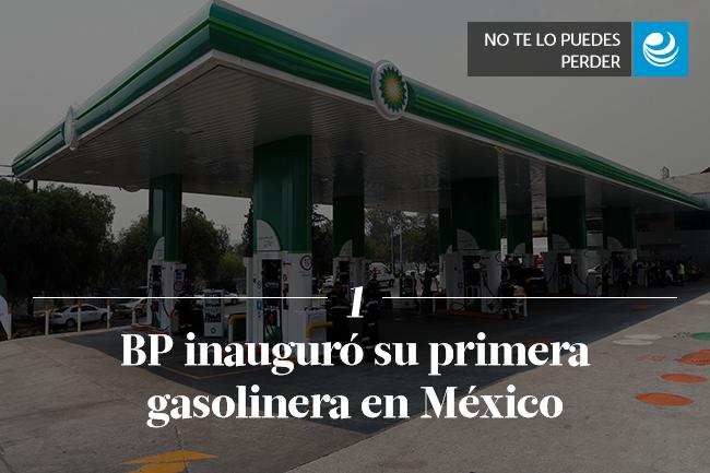 BP inauguró su primera gasolinera en México