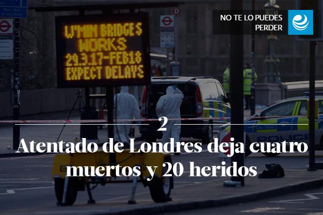 Atentado de Londres deja cuatro muertos y 20 heridos
