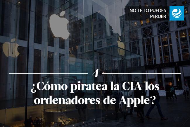 ¿Cómo piratea la CIA los ordenadores de Apple?