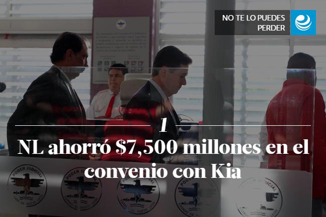 NL ahorró $7,500 millones en el convenio con Kia