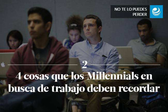 4 cosas que los Millennials en busca de trabajo deben recordar