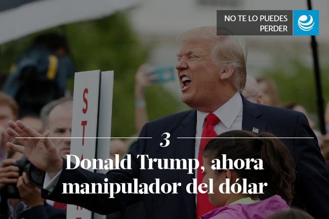 Donald Trump, ahora manipulador del dólar