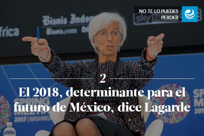 El 2018, determinante para el futuro de México, dice Lagarde