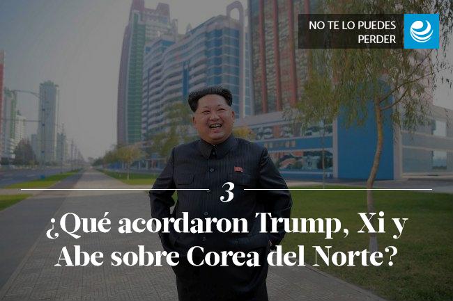¿Qué acordaron Trump, Xi y Abe sobre Corea del Norte?