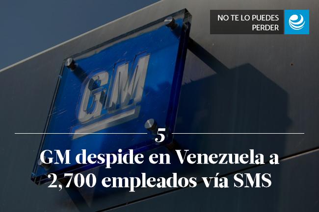 GM despide en Venezuela a 2,700 empleados vía SMS