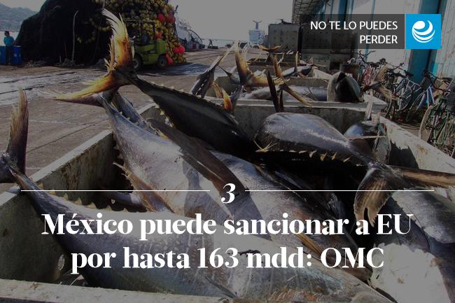 México puede sancionar a EU por hasta 163 mdd: OMC
