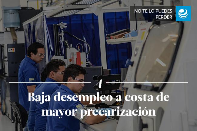 Baja desempleo a costa de mayor precarización