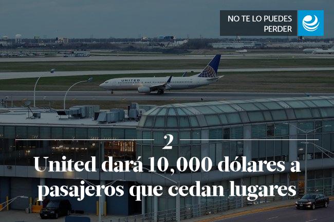 United dará 10,000 dólares a pasajeros que cedan lugares