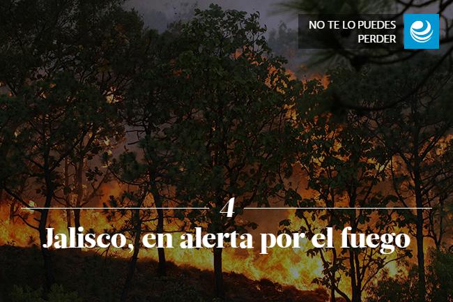 Jalisco, en alerta por el fuego