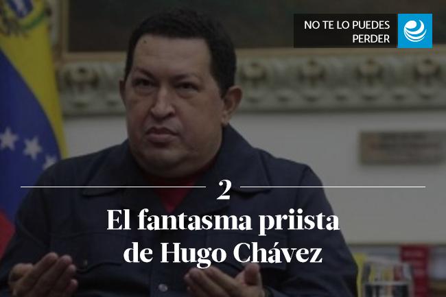 El fantasma priista de Hugo Chávez