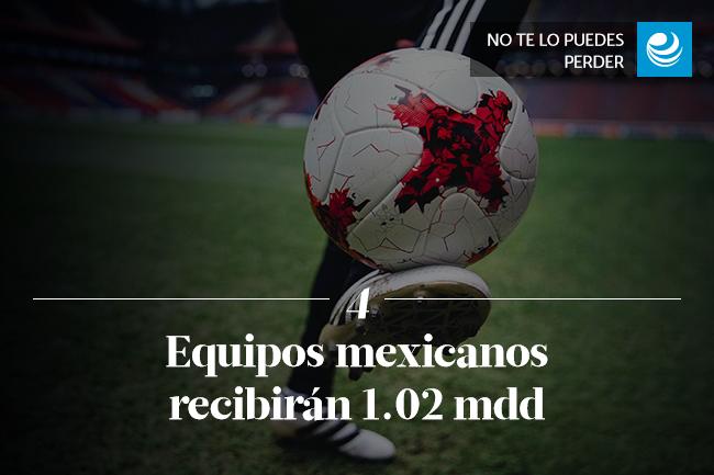 Equipos mexicanos recibirán 1.02 mdd