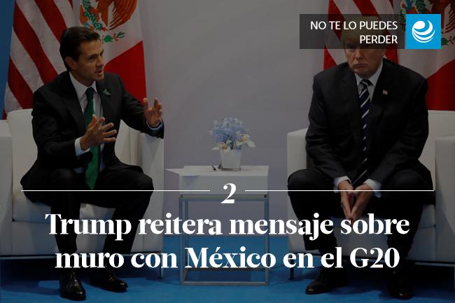 Trump reitera mensaje sobre muro con México en el G20