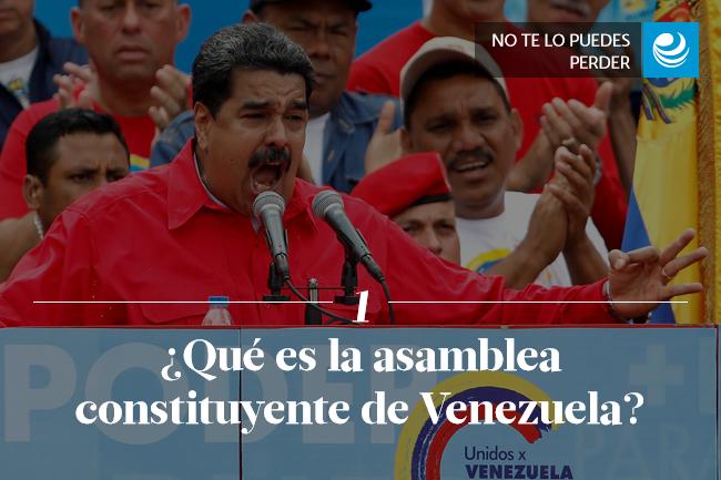 ¿Qué es la asamblea constituyente de Venezuela?