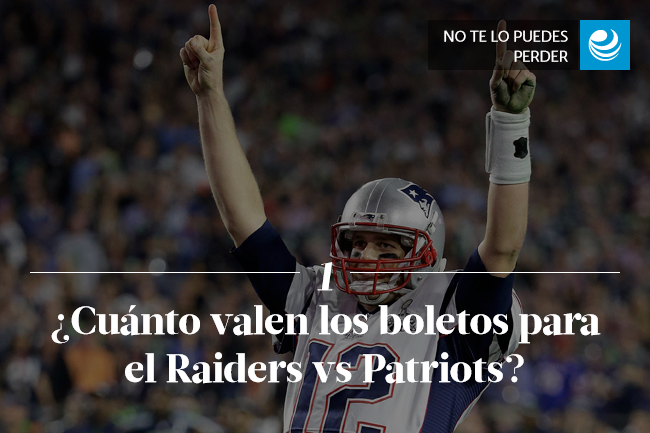 ¿Cuánto valen los boletos para el Raiders vs