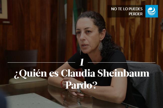 ¿Quién es Claudia Sheinbaum Pardo?
