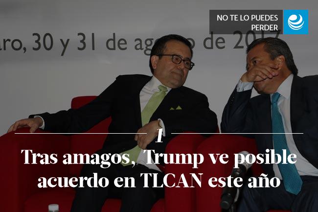 Tras amagos, ahora Trump ve posible acuerdo en TLCAN este año