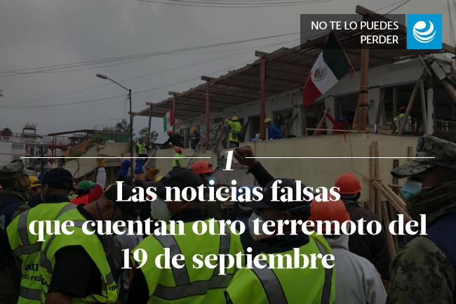 Las noticias falsas que cuentan otro terremoto del 19 de septiembre